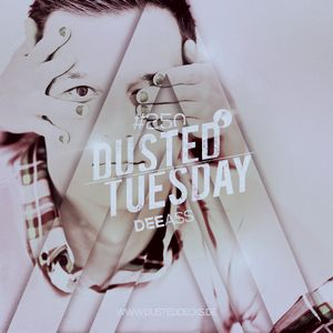 Dusted Tuesday #250 - Dee Ass (August 2, 2016)