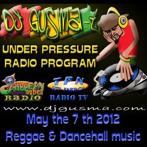 Under Pressure Reggae Radio Prog. - May the 7th