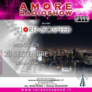 LORENZOSPEED* presents AMORE Radio Show Mercoledì 29/9/2021 total audio podcast edition ;) :) ^_^ ;)