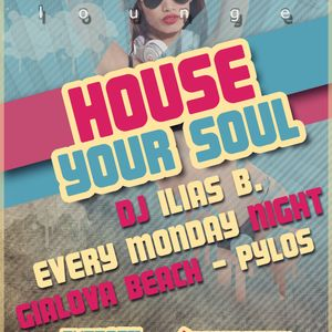 House Your Soul Mondays @Amica Lounge MiniMix May 7 By ILias B.