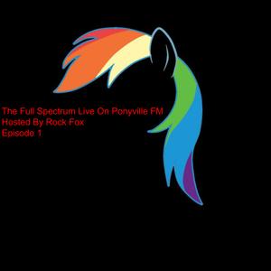The Full Spectrum Episode 1 @PVFM