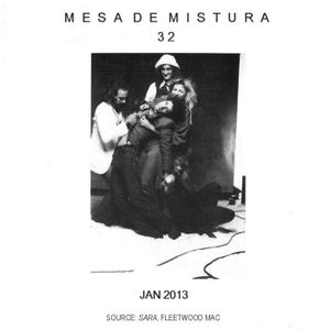 Mesa de Mistura #32 (Jan 2013)