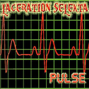 Laceration Selekta - Pulse
