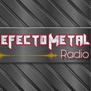 Efecto Metal Radio 13-8-19