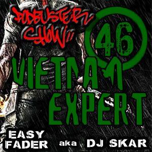 DJ SKAR podbuster show 46 - vietnam expert