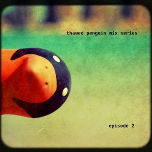Laura O'Shea - Dj ''Thawed Penguin'' Mix Series - Episode 2