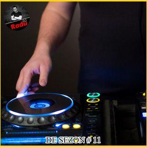 DJ RADU - DE SEZON #11 (21.06.2017)