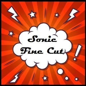 Sonic Fine Cut #138