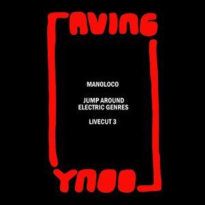 "ManoLoco - ""Jump Around Electric Genres"""
