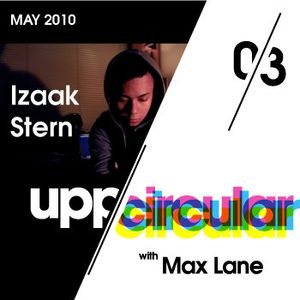 Upp/Circular podcast 03 - Featuring Max Lane and Izaak Stern