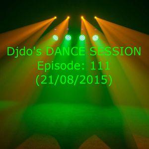 Djdo's DANCE SESSION - Episode: 111 (21/08/2015)