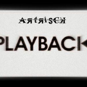 ARTRISCK PLAYBACK - Episode 006
