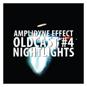Oldcast #4 - Nightlights (02.17.2011)