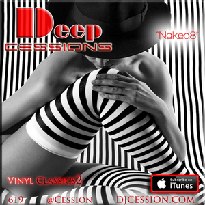"""Ces and the City PODCAST 73::: Deep Cessions25 """"Naked8"""""""