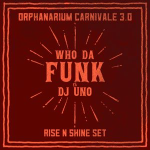 Dj Uno - Orphans of Hindenburg (Rise n Shine Set)