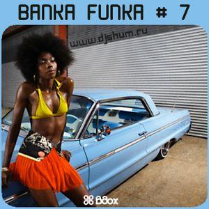 DJ SHUM - Banka Funka # 7