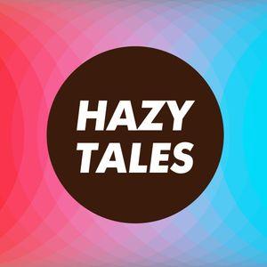 Hazy Tales