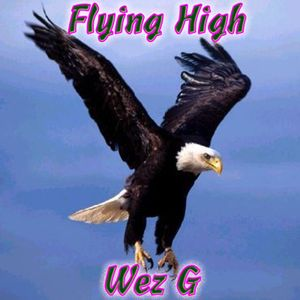 Wez G - Flying High