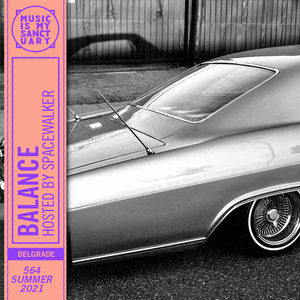 BALANCE #564 (Hosted by Spacewalker)