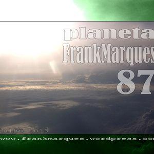 Planeta FrankMarques #87 26jul2013