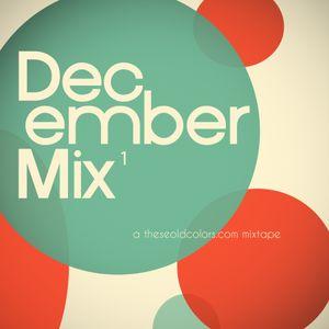December Mix pt. 1