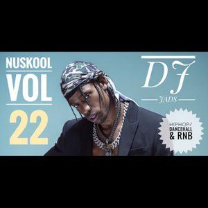 HIPHOP/DANCEHALL & RNB *NuSkool Vol.22*