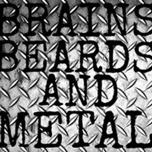28-06-17 Brains Beards And Metal EXTREME