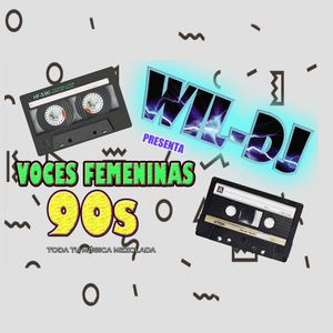 WIL DJ - MIX VOCES NOVENTERAS - WILDER TUCTO CÁRDENAS by WIL_DJ
