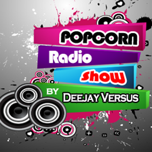18.08.2012 @ Popcorn Radio Show with Deejay Versus (part 1)(Radio Rodopi 95.5 FM Greece)
