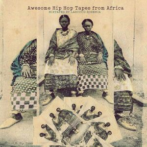 Lascivio Bohemia - Awesome Hip Hop Tapes from Africa