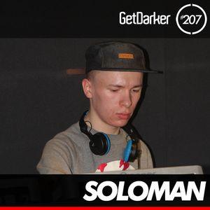 Soloman - GetDarker Podcast 207