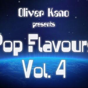 Oliver Kano presents Pop Flavours! Vol. 4
