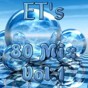 ET's 80 Mix Vol.1