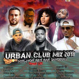URBAN CLUB MIX 2018 NEW HIP HOP&R&B RAP DANCEHALL BY DJ TOPS by DJ