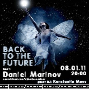 Daniel Marinov - Back To The Future Radio Show 002 @ Vibes Radio Station 08 January 2011
