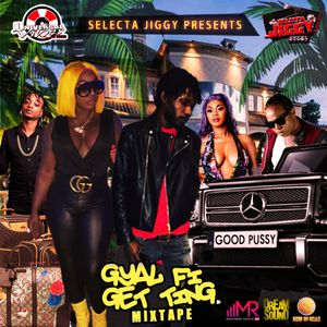 GOOD PUSSY GYAL FI GET TING DANCEHALL 2019 MIXTAPE by