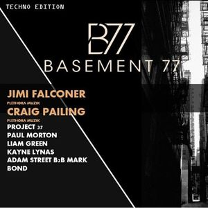 Basement 77 (September 2018) Techno Edition - Jimi Falconer [Teaser Mix]