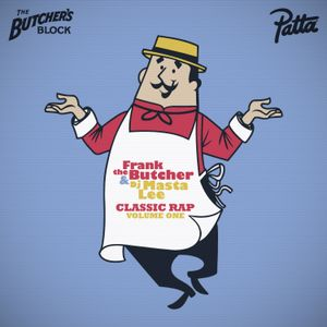 Frank the Butcher & DJ Masta Lee - Butcher's Block present Classic Rap Volume 1