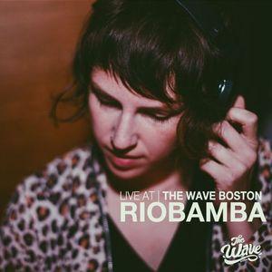 The Wave Boston (10/26) - Riobamba