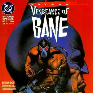 4 - Vengeance Of Bane #1 - The First Appearance Of Bane