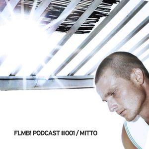 FLMB! PODCAST#001 / MITTO