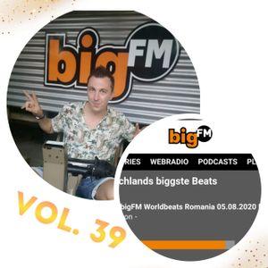 DJ DANNY(STUTTGART) - BIGFM LIVE SHOW WORLD BEATS ROMANIA VOL.39 - 05.08.2020
