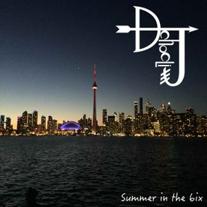 Summer in the 6ix