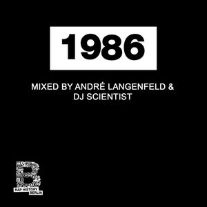 Rap History 1986 Mix by André Langenfeld & DJ Scientist