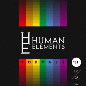 Human Elements Podcast #31 with Makoto & Velocity - Mar 2016  (Velocity Studio DJ mix)