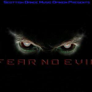 DMT - SDMO Radio - Fear No Evil 16 - 23/03/16