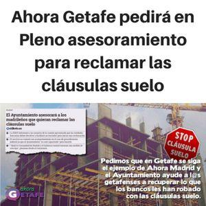 Ahora Getafe pedirá en Pleno asesoramiento para reclamar las cláusulas suelo