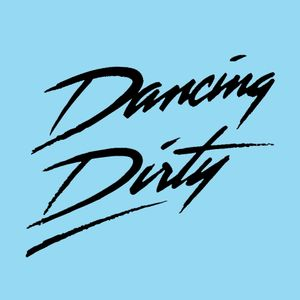 Dancing Dirty 11