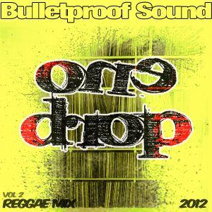 One Drop Reggae Mix 2012 Vol.2