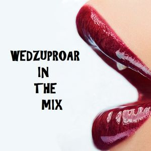 Wedzuproar May Mix #EDM